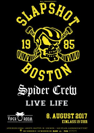 Live: SLAPSHOT, SPIDER CREW, LIVE LIFE