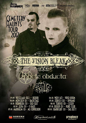 Live: THE VISION BLEAK, NOCTE OBDUCTA, SAILLE