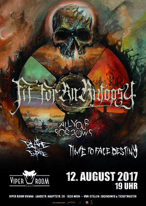 Live: FIT FOR AN AUTOPSY, ALL YOUR SORROWS, WE BLAME THE EMPIRE, TIME TO FACE DESTINY