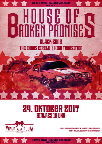 Live: HOUSE OF BROKEN PROMISES, BLACK BONE, THE CHAOS CIRCLE, HIGH TRANSITION