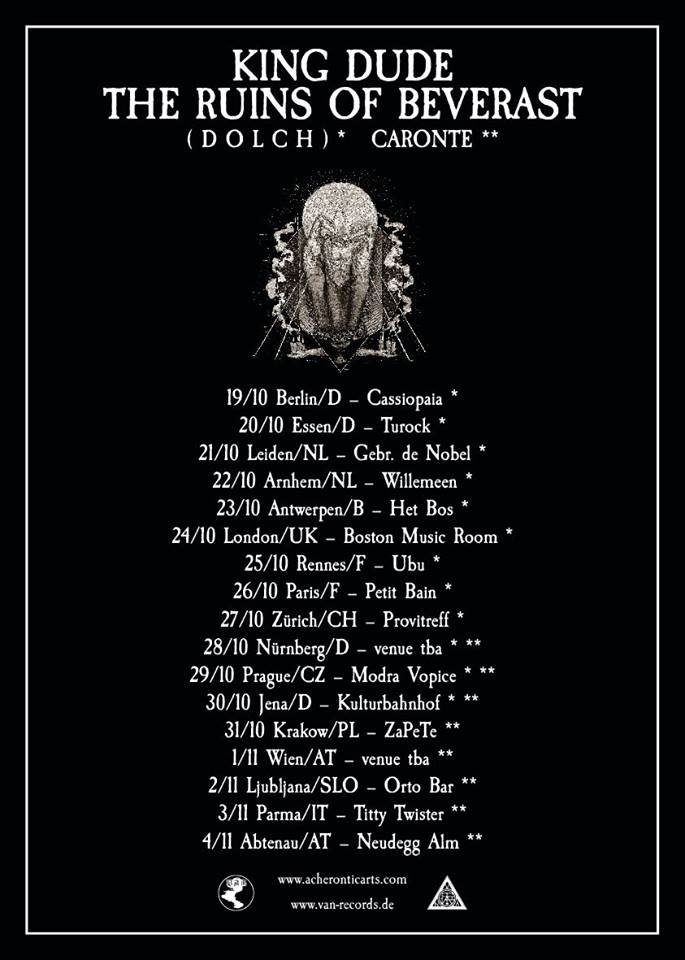 Live: THE RUINS OF BEVERAST, KING DUDE, CARONTE