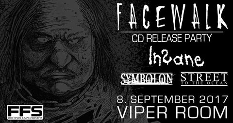 Live: FACEWALK, INSANE, STREET TO THE OCEAN, SYMBOLON