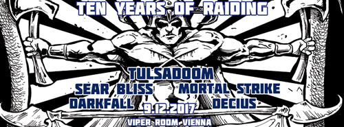 Live: Ten Years of Raiding - TULSADOOM & guests