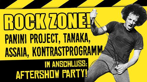 Live: ROCK ZONE! mit PANINI PROJECT, TANAKA, ASSAIA, KONTRASTPROGRAMM