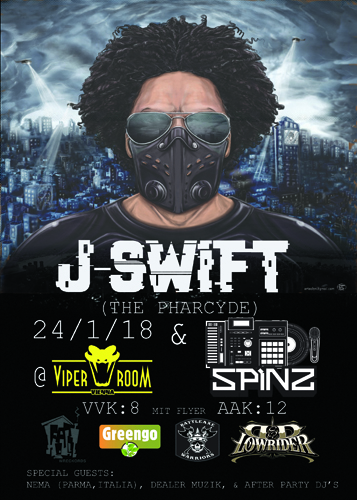 Live: J-SWIFT of THE PHARCYDE, Mr. Capone-E, Spinz