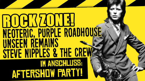 Live: ROCK ZONE! mit Neoteric, Purple Roadhouse, Unseen Remains, Steve Nipples & The Crew