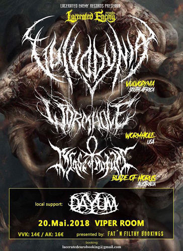 Live: VULVODYNIA, WORMHOLE, BLADE OF HORUS, DAYUM, NEVER PREY
