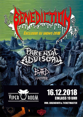 Live: BENEDICTION, PARENTAL ADVISORY, BÄD HAMMER