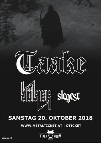 Live: TAAKE, BÖLZER, SLEGEST