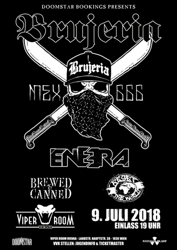Live: BRUJERIA, ENEERA, BREWED & CANNED, RESET THE WORLD