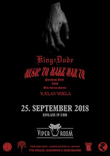Live: KING DUDE, KÆLAN MIKLA