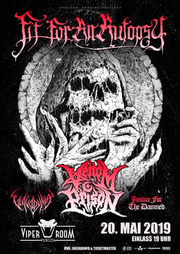 Live: FIT FOR AN AUTOPSY, VENOM PRISON, VULVODYNIA, JUSTICE FOR THE DAMNED