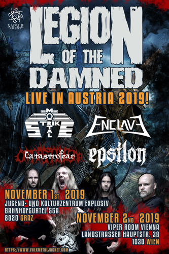 Live: LEGION OF THE DAMNED, MORTAL STRIKE, ENCLAVE, EPSILON, CATASTROFEAR