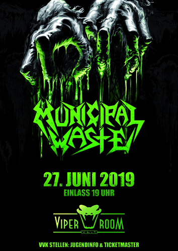 Live: MUNICIPAL WASTE and Supports