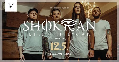 Live: SHOKRAN, KILL THE LYCAN, ALL YOUR SORROWS