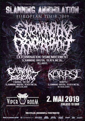 Live:  EXTERMINATION DISMEMBERMENT, CARNAL DECAY, KORPSE