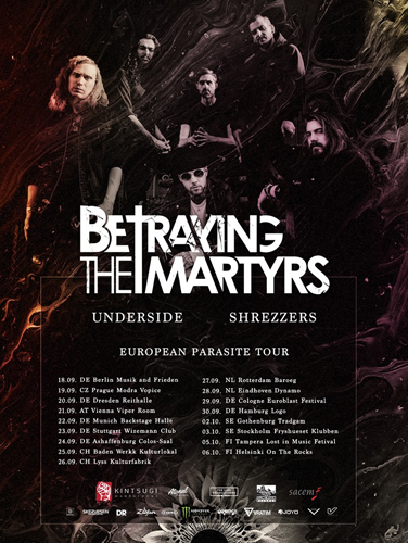 Live: BETRAYING THE MARTYRS, UNDERSIDE, SHREZZERS