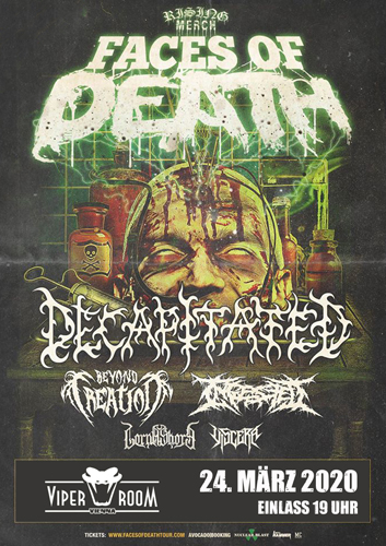 ABGESAGT!! FACES OF DEATH - DECAPITATED, BEYOND CREATION and more