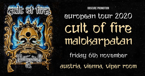VERSCHOBEN! CULT OF FIRE, MALOKARPATAN