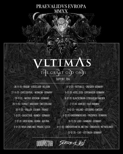 Live: VLTIMAS, THE GREAT OLD ONES