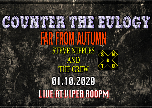 Live: COUNTER THE EULOGY, FAR FROM AUTUMN, STEVE NIPPLES AND THE CREW