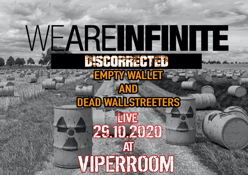 Live: WE ARE INFINITE, DISCORRECTED and more