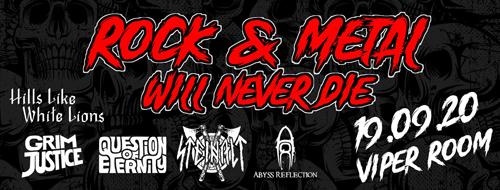 METAL & ROCK WILL NEVER DIE