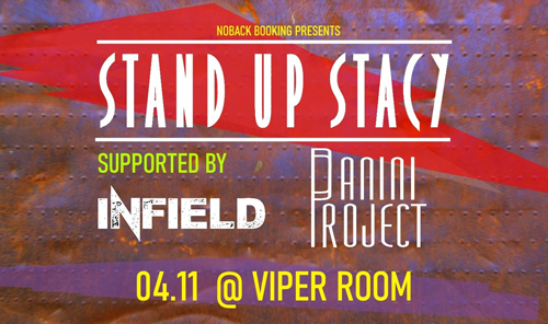 Live: STAND UP STACY, PANINI PROJECT, INFIELD