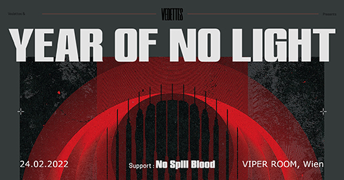 Live: YEAR OF NO LIGHT, NO SPILL BLOOD